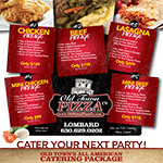 Old Town Pizza Catering Menu - Lombard